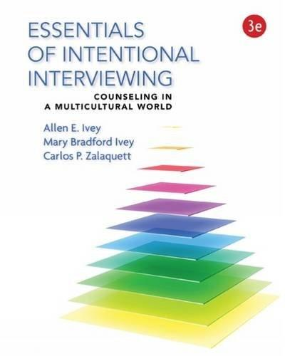 Essentials of Intentional Interviewing: Counseling in a Multicultural World 3 9781305087330