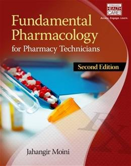 Fundamental Pharmacology for Pharmacy Technicians, by Moini, 2nd Edition 9781305087354