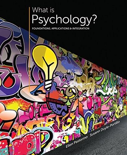 What is Psychology?: Foundations, Applications, and Integration 3 9781305088740