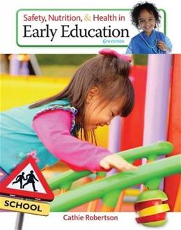 Safety, Nutrition and Health in Early Education 6 9781305088900