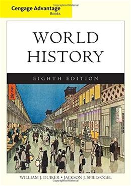 Cengage Advantage Books: World History, by Duiker, 8th Complete Edition 9781305091719