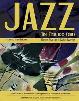 Jazz: The First 100 Years, by Martin, 3rd Enhanced Media Edition 3 PKG 9781305091863