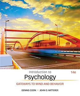 Introduction to Psychology: Gateways to Mind and Behavior 14 9781305091870