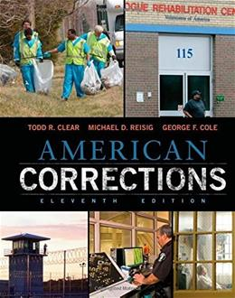 American Corrections, by Clear, 11th Edition 9781305093300