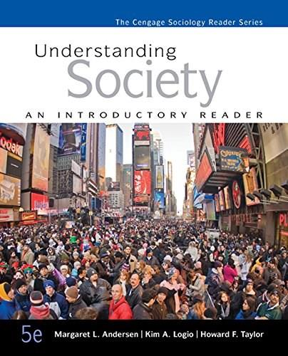 Understanding Society: An Introductory Reader (The Cengage Sociology Reader Series) 5 9781305093706