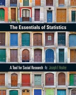 The Essentials of Statistics: A Tool for Social Research 4 9781305093836