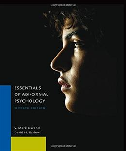 Essentials of Abnormal Psychology, by Durand, 7th Edition 9781305094147