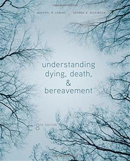 Understanding Dying, Death, and Bereavement 8 9781305094499