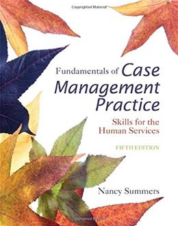 Fundamentals of Case Management Practice: Skills for the Human Services 5 9781305094765