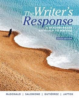 The Writers Response: A Reading-Based Approach to Writing 6 9781305100251