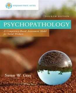 Empowerment Series: Psychopathology: A Competency-based Assessment Model for Social Workers 4 9781305101937