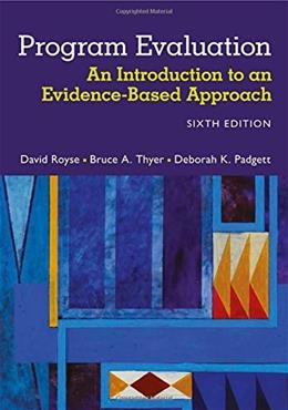 Program Evaluation: An Introduction to an Evidence-Based Approach 6 9781305101968