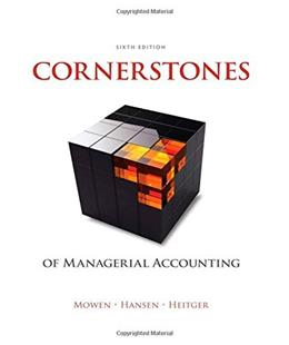 Cornerstones of Managerial Accounting 6 9781305103962