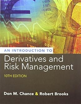 Introduction to Derivatives and Risk Management (with Stock-Trak Coupon) 10 PKG 9781305104969