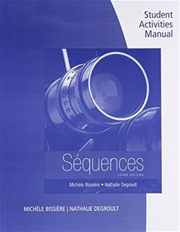 Sequences, by Bissière, 3rd Edition, Student Activities Manual 9781305105645