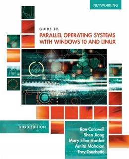 Guide to Parallel Operating Systems with Windows 10 and Linux 3 9781305107120