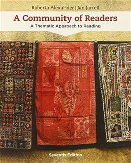 Community of Readers: A Thematic Approach to Reading, by Alexander 7 9781305109643