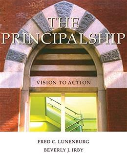 Principalship: Vision to Action, by Lunenburg 9781305112025