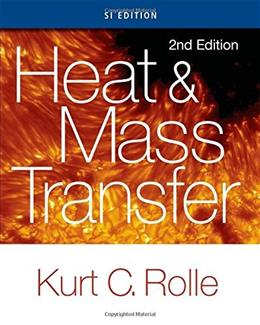 Heat and Mass Transfer, by Rolle, 2nd SI Edition 9781305112582