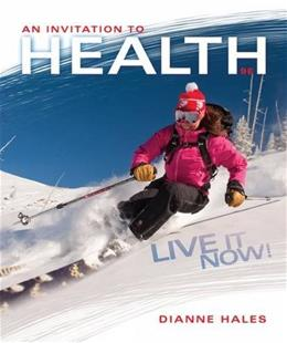An Invitation to Health: Live It Now! Brief Edition 9 9781305113565