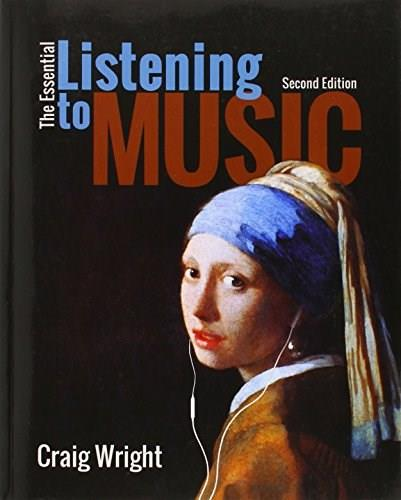 Essential Listening to Music, by Wright, 2nd Edition 9781305113879