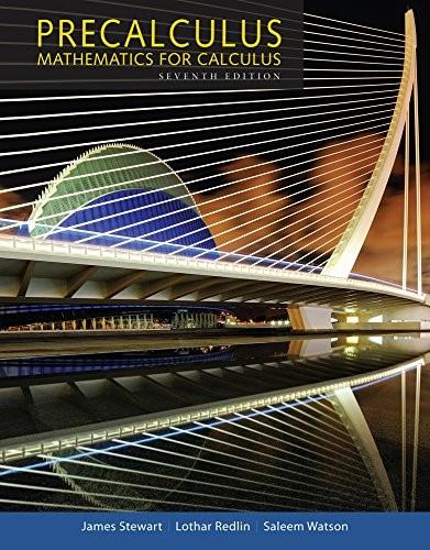 Precalculus: Mathematics for Calculus, by Stewart, 7th Edition 9781305115309