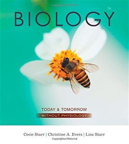 Biology Today and Tomorrow without Physiology, by Starr, 5th Edition 9781305117396