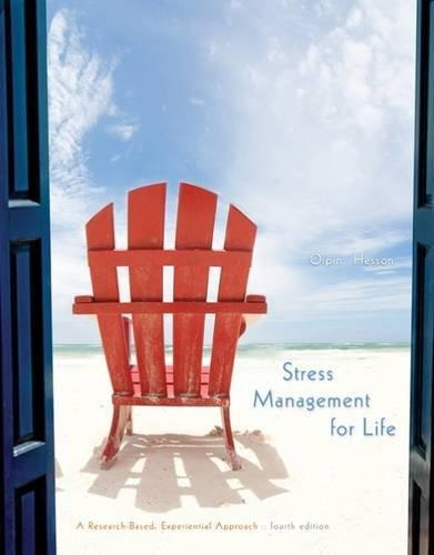 Stress Management for Life: A Research-Based Experiential Approach 4 9781305120594