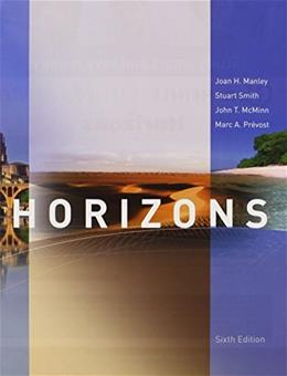 Horizons, by Manley, 6th Edition Loose Leaf 6 PKG 9781305136199