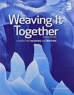 Weaving It Together 3, by Broukal, 4th Edition 9781305251663