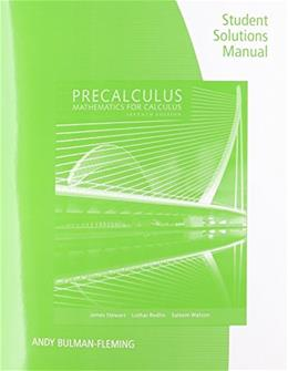 Student Solutions Manual for Stewart/Redlin/Watsons Precalculus: Mathematics for Calculus, 7th 9781305253612