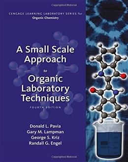 A Small Scale Approach to Organic Laboratory Techniques 4 9781305253926