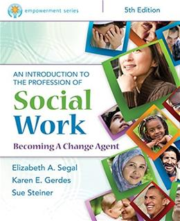 An Introduction to the Profession of Social Work 5 9781305258990