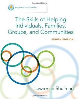 Empowerment Series: The Skills of Helping Individuals, Families, Groups, and Communities (Cengage Learning Empowerment Series) 8 9781305259003