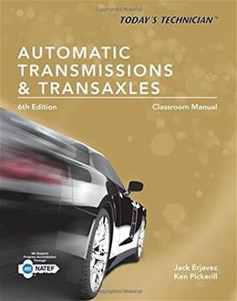 Todays Technician: Automatic Transmissions and Transaxles, by Erjavec, 6th Edition, 2 BOOK SET 6 PKG 9781305259379