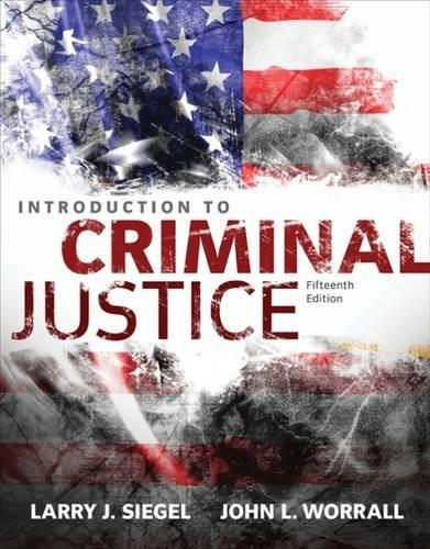 Introduction to Criminal Justice 15 9781305261044