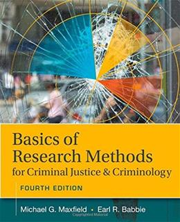 Basics of Research Methods for Criminal Justice and Criminology 4 9781305261105
