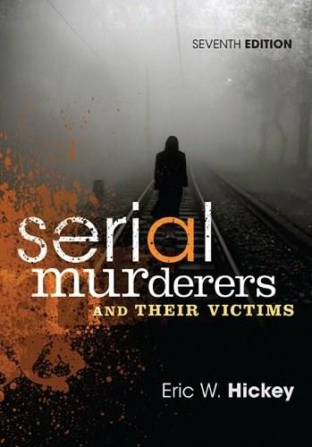 Serial Murderers and Their Victims 7 9781305261693