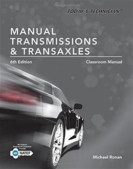 Todays Technician: Manual Transmissions and Transaxles Classroom Manual and Shop Manual, Spiral bound Version 6 PKG 9781305261785