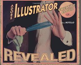 Adobe Illustrator Creative Cloud Revealed, by Botello 9781305262614