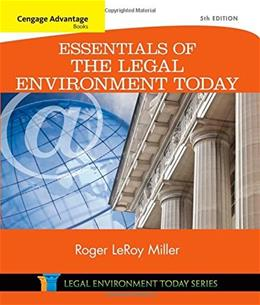 Cengage Advantage Books: Essentials of the Legal Environment Today (Miller Business Law Today Family) 5 9781305262676