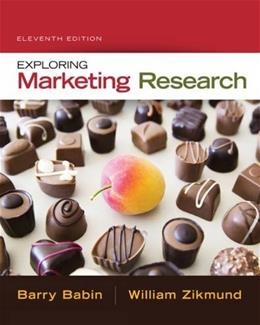 Exploring Marketing Research, by Babin, 11th Edition 11 PKG 9781305263529