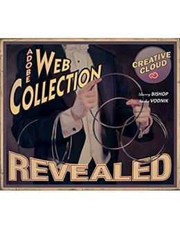 The Web Collection Revealed Creative Cloud (Stay Current with Adobe Creative Cloud) 001 9781305263628
