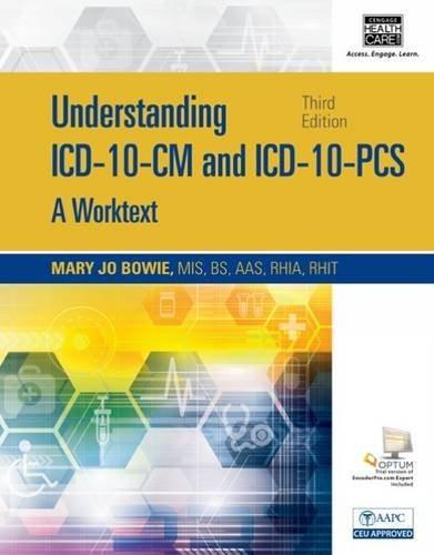 Understanding ICD-10-CM and ICD-10-PCS: A Worktext, by Bowie, 3rd Edition 3 PKG 9781305265257