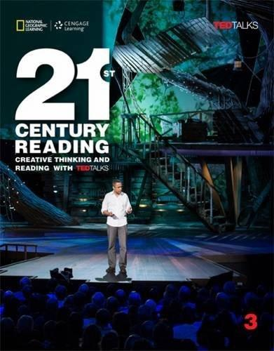 21st Century Reading 3: Creative Thinking and Reading with Ted Talks: 3, by Yates 9781305265714