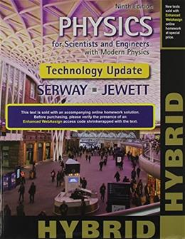 Physics for Scientists and Engineers with Modern, Revised Hybrid (with Enhanced WebAssign Printed Access Card for Physics, Multi-Term Courses) 9 PKG 9781305266292