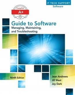 A+ Guide to Software, by Andrews, 9th Edition 9781305266506