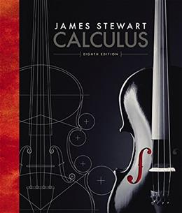 Calculus, by Stewart, 8th AP Edition 9781305266698
