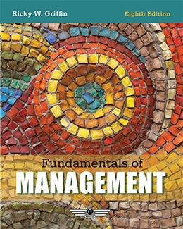 Fundamentals of Management, by Griffin, 8th Edition 9781305266995