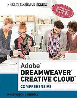 Adobe Dreamweaver Creative Cloud: Comprehensive, by Hoistington 9781305267220